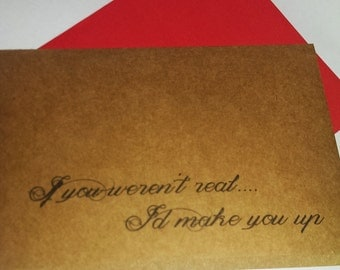 Valentines Card - Anniversary - Romantic - Recycled Kraft Paper/White Card Stock - I'd Make You Up!!