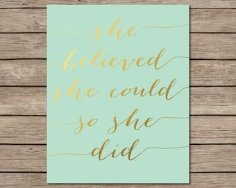 She Believed She Could So She Did Printable - INSTANT DOWNLOAD Printable - girls quote printable - mint and gold nursery decor - mint room