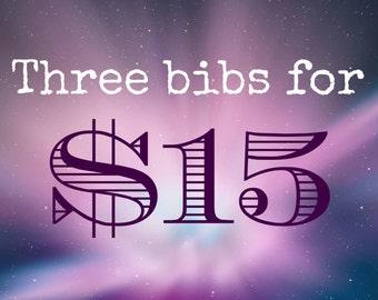 Any 3 bandana bibs for 15