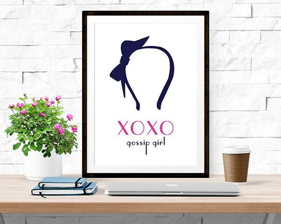 Xoxo Gossip Girl Quote Print Home Decor By Historyinhighheels