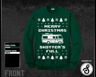 Merry Christmas Sh*tter's Full Ugly Christmas Sweater - Pick Your Size S - 3XL!!! **Priority Shipping**