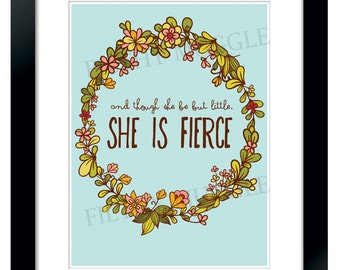 Shakespeare Though She Be But Little, She Is Fierce Quote Print Instant Download Floral Midsummer Night's Dream