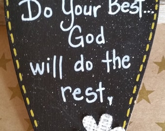 elocution topic of do your best and god will do the rest Essay on god is our creator how do we know that god is with us hotessaysblogspotcom contains interesting essays on the best and popular writing topics.
