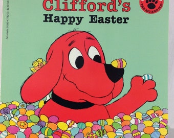 Clifford's Happy Easter by Norman Bridwelll, Clifford the Big Red Dog, 1994 Scholastic Books