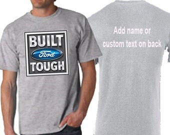 Built Ford Tough T Shirt Add Names Customize Your Own