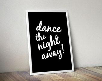 Wedding Printable Inspirational Dancer Quote Dance the Night Away