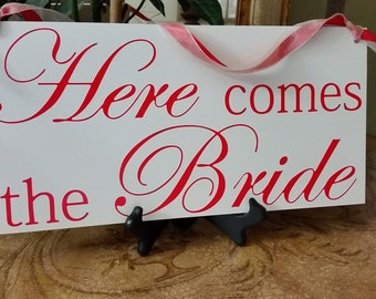 Custom Wedding Here Comes the Bride Sign- DOUBLE SIDED