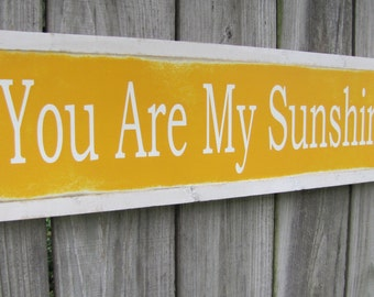 You Are My Sunshine Wood Sign Childrens Room Wooden Sign Woodworking Word Art Yellow Sign Hand Painted Sign