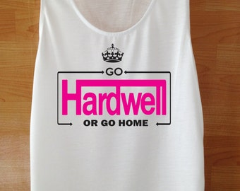 Womens Go Hardwell Or Go Home Tee T Shirts Tshirts Shirt S M LGo Hardwell Or Go Home T Shirt
