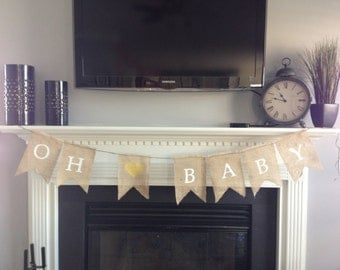 OH BABY Burlap Banner- Baby Shower Banner- Pregnancy Announcement- Photo Prop- New Baby- Maternity Prop- Rustic Baby Decor-Sprinkle