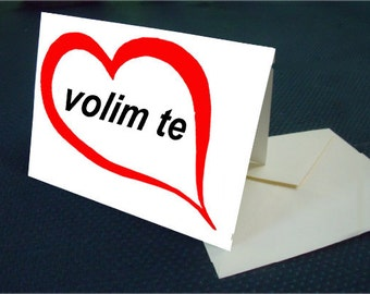 Croatian I LOVE YOU note card with envelope