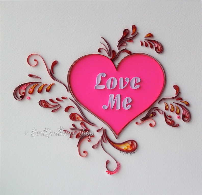 Original Quilling Art Love Me Handmade Colourful