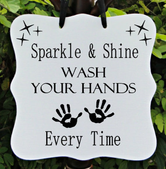 Sparkle Amp Shine Wash Your Hands Every Time Bathroom By