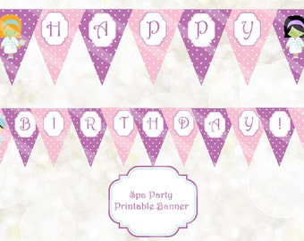 Spa Party Banner - Printable Birthday Banner - Spa Birthday Party Banner - Happy Birthday Banner - DIY Spa Party Decoration