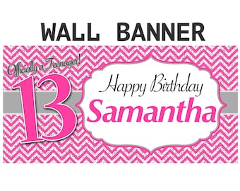 Happy 13th Birthday Banner  ~ Teenager Birthday Personalize Party Banners Indoor or Outdoor
