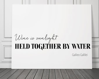 Wine is sunlight Sale Quote posters held together by water Decor Poster Wine Art Gift Bar Restaurant Art Print Black and White v2