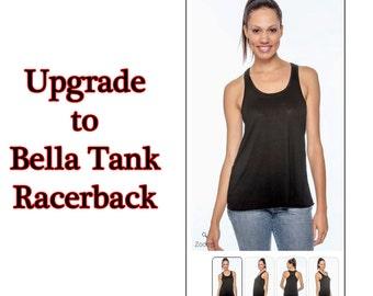 Add On Women's Bella Racerback Flowy Tank - UPGRADE ONLY