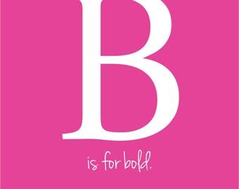 B - Initial Print