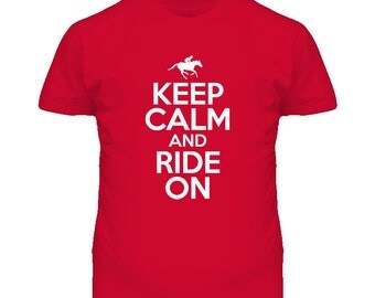 Keep Calm And Ride On Race T Shirt