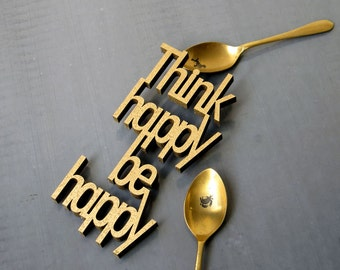Think happy be happy - wood lettering size M