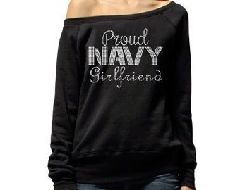 Proud Navy Girlfriend Sweater . Proud Navy Wife . Support the Navy . Navy Love . Military Support . Navy Deployment Support. Navy Wife