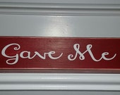 God Gave Me You Distressed Wooden Sign  Valentines Gift Home Decor