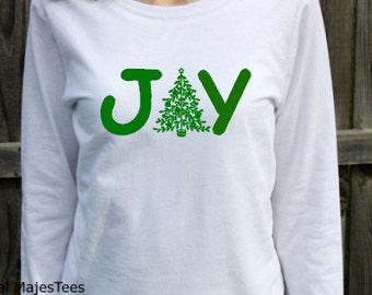 Joy Christmas Shirt, Womens Long Sleeve