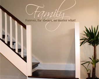 Family wall decal quote forever for always no matter what, vinyl lettering decal