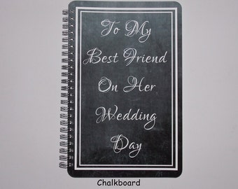 "To My Best Friend On Her Wedding Day Frame Journal- Notebook -  Diary - Scrapbook - 5.5"" x 8.5"""