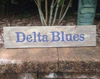 Rustic Delta Blues sign