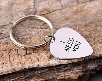 Personlaized Guitar Pick keychain - Alloy Guitar Pick Keychain -  I need You Guitar Pick - Wedding, Anniversary gift