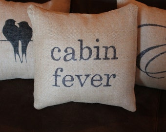 "Burlap Pillow Cover, Cabin Fever, 12"" insert included"