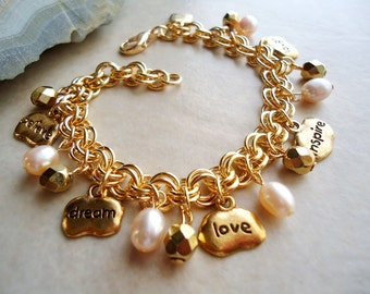 Inspirational Charm Bracelet.Freshwater Pearls.Metal Chain plated in 24 Karat Gold.Valentine.Mother's.Graduation.Bridal. Beadwork. Handmade.