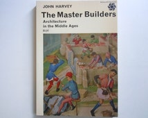 Gothic Architecture Book The Master Builders Architecture in the Middle Ages by John Harvey Illustrated Gothic Architecture Book