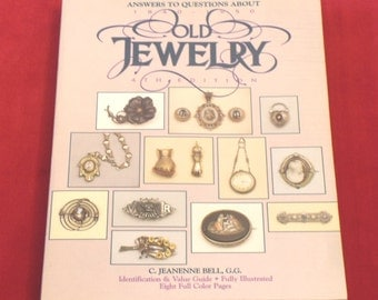 Circa 1840 - 1950  Jewellery Book - Answers To Questions About Old Jewelry - Antique & Vintage Jewelery
