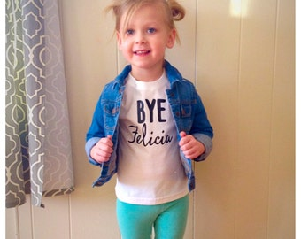 Bye Felicia shirt, girls' clothing, clothing, baby shower gift, birth announcement, toddler summer, baby girl bodysuit, summer outfit