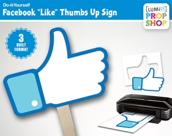 """Facebook """"Like"""" Thumbs Up Photo Booth Prop Signs — DIY  """"DOWNLOAD, Print and Cut"""""""