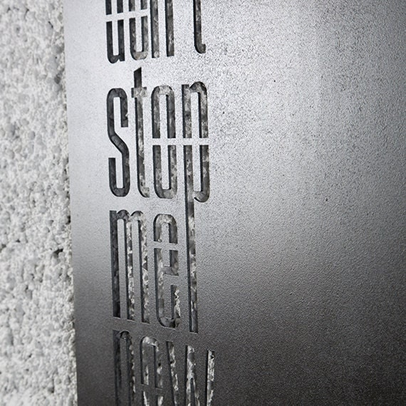 Metal wall decor quotes : Don t stop me now metal wall art quote sign by hoagard