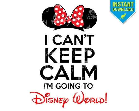 i can 39 t keep calm i 39 m going to disney world printable. Black Bedroom Furniture Sets. Home Design Ideas