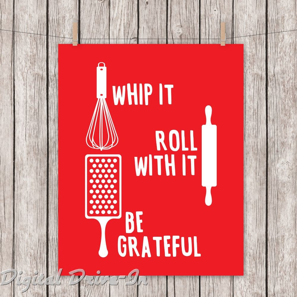 Be Grateful Kitchen Art: Kitchen Printable Red Whip It Roll With It Be Grateful Art