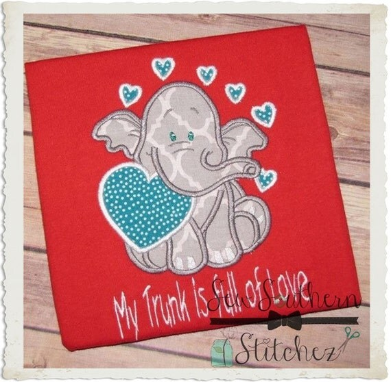 valentine elephant applique design saying my trunk is full of love instant download from sewsouthernstitchez on etsy studio - Elephant Valentine