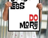 Think less do more/ Motivational Inspiring Quote/Minimalist Office Art/ Scandinavian Design/ motivational print/ black and white, No. 177