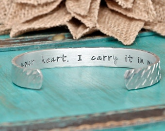 I carry your heart, I carry it in my heart, hand stamped bracelet, jewelry
