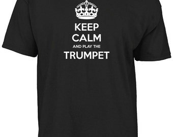 Keep calm and play the trumpet t-shirt