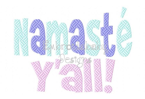 Items similar to namaste y all machine applique embroidery