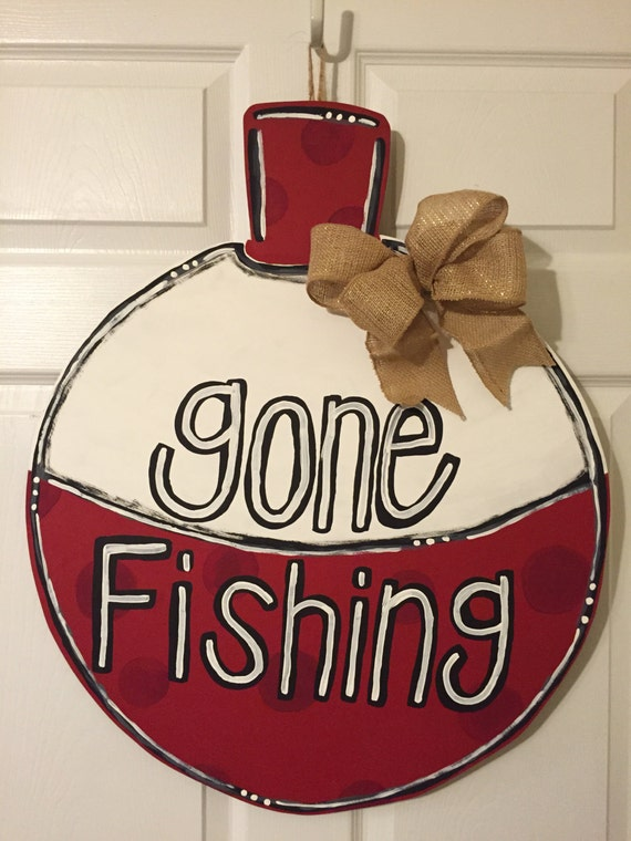 Door Hanger Wood Cut Out Bobber Gone Fishing This
