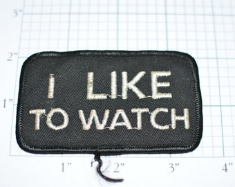 I Like To Watch - Funny Risque Voyeur Vintage Patch e10b