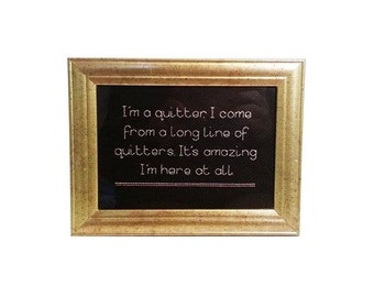 I'm a Quitter Black Books framed cross stitch