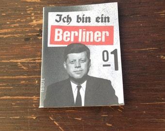 Ich bin ein Berliner Zine Issue 1