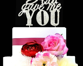 God Gave me you cake topper wedding cake decoration in rhinestones Religious cake topper Silver tone